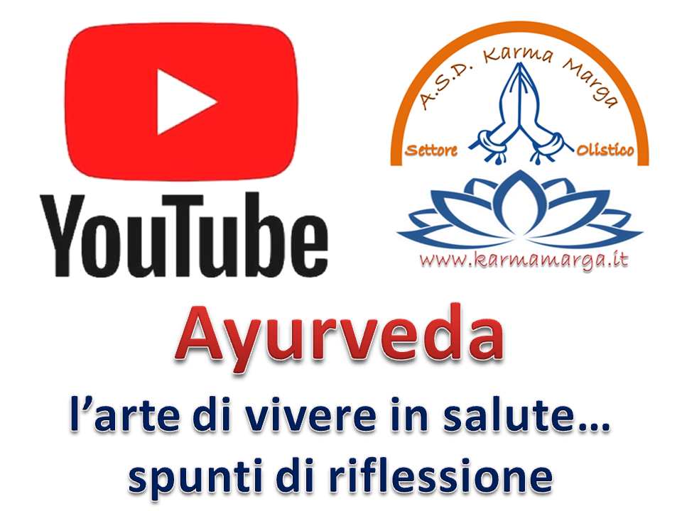 YOUTUBE - AYURVEDA, VIDEO DIDATTICI